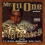 Mr. Lil One The Sicko Affiliates (Parental Advisory)