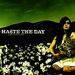 Haste The Day When Everything Fails