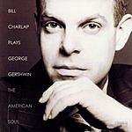 Bill Charlap Bill Charlap Plays George Gershwin: The American Soul