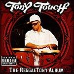 Tony Touch The Reggae Tony Album (Parental Advisory)