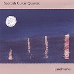 Scottish Guitar Quartet Landmarks