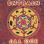 Entrain All One
