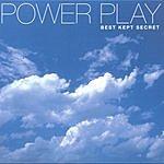 Power Play Best Kept Secret