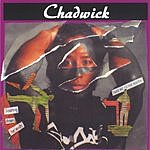 Chadwick Tearing Down The Walls/Take Me To The South