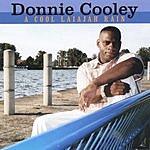 Donnie Cooley A Cool Laiajah Rain