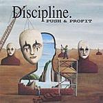 Discipline Push & Profit