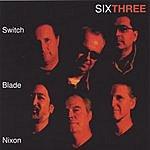SwitchBlade Nixon SixThree