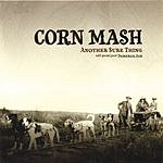 Corn Mash Another Sure Thing