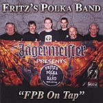 Fritz's Polka Band FPB On Tap