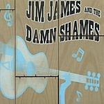 Jim James & The Damn Shames Jim James & The Damn Shames