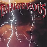 Dangerous Dangerous
