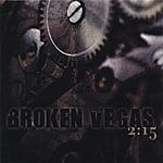 Broken Vegas 2:15