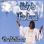 Carol Calloway Holy Is The Lord