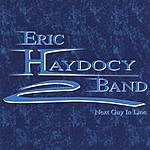 Eric Haydocy Band Next Guy In Line