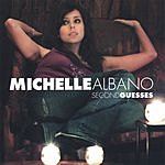 Michelle Albano Second Guesses
