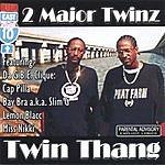 2 Major Twinz Twin Thang (Parental Advisory)