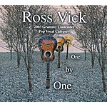 Ross Vick One By One