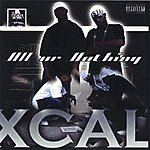 X-Cal All Or Nothing (Parental Advisory)