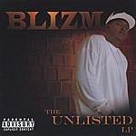 Blizm The Unlisted LP (Parental Advisory)
