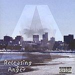 Anger Releasing Anger (Parental Advisory)