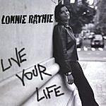 Lonnie Rathie Live Your Life