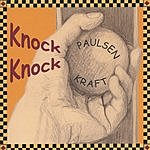 Paulsen Kraft Knock Knock