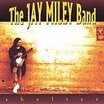 The Jay Miley Band Shelter