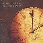 Strange Land Blaming Season