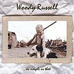 Woody Russell ...As Simple As That