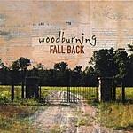 Woodburning Fall Back