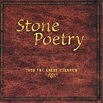 Stone Poetry Into The Great Unknown
