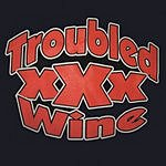 Troubled Wine Troubled Wine