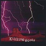 Killing Words Killing Words