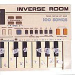 Inverse Room Pieces For The Left Hand: 100 Songs