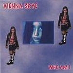 Vienna Skye Who Am I