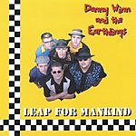 Danny Winn And The Earthlings Leap For Mankind