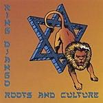King Django Roots And Culture
