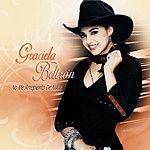 Graciela Beltran No Me Arrepiento De Nada (Bonus Tracks)