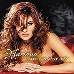 Mariana Sere Una Niña Buena