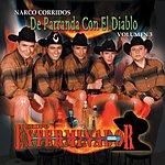 Grupo Exterminador Narco Corridos, Vol.3: De Parranda Con El Diablo