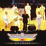 Los Angeles De Charly Recuerdos