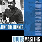 Juke Boy Bonner Blues Masters