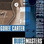 Goree Carter Blues Masters