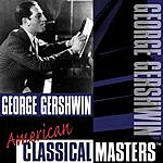 George Gershwin American Classical Masters