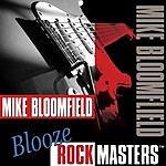 Michael Bloomfield Blooze Rock Masters, Vol.2
