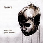 Laura Mapping Your Dreams