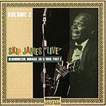 Skip James Skip James Live, Vol.2: Bloomington 1968 Part 1