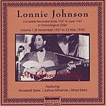 Lonnie Johnson Complete 1937 To June 1947 Recordings, Vol.1: 8 November 1937 To 22 May 1940