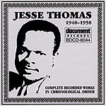 Jesse Thomas Complete Recorded Works, 1948-1958