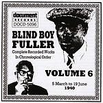 Blind Boy Fuller Blind Boy Fuller: Complete Recorded Works, Vol.6 (1940)
